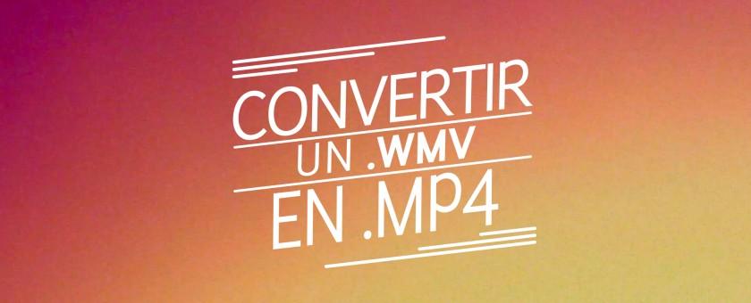 convertir_wmv_en_mp4